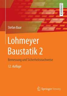 Stefan Baar: Lohmeyer Baustatik 2, Buch