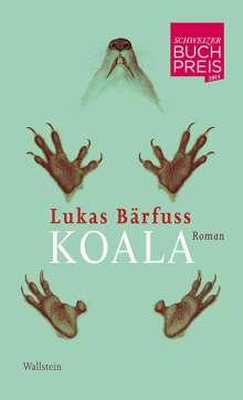 Lukas Bärfuss: Koala, Buch