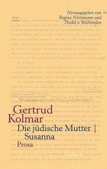 Gertrud Kolmar: Die jüdische Mutter   Susanna, Buch