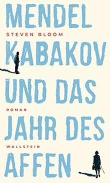 Steven Bloom: Mendel Kabakov und das Jahr des Affen, Buch