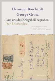 Hermann Borchardt: »Lass uns das Kriegsbeil begraben!«, Buch