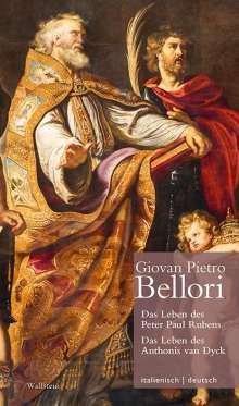 Giovan Pietro Bellori: Das Leben des Peter Paul Rubens / Das Leben des Anthonis van DyckVita di Pietro Paolo Rubens / Vita di Antonio van Dyck, Buch