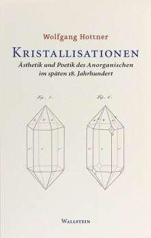 Wolfgang Hottner: Kristallisationen, Buch