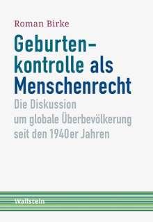 Roman Birke: Geburtenkontrolle als Menschenrecht, Buch