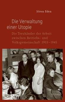 Sören Eden: Die Verwaltung einer Utopie, Buch