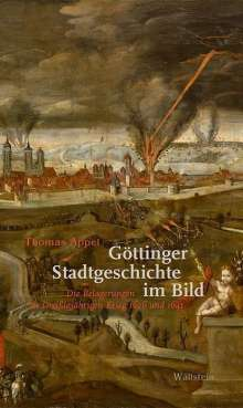 Thomas Appel: Göttinger Stadtgeschichte im Bild, Buch
