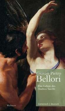 Giovan Pietro Bellori: Das Leben des Andrea Sacchi // Vita di Andrea Sacchi, Buch