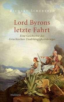 Richard Schuberth: Lord Byrons letzte Fahrt, Buch