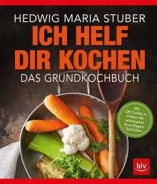 Hedwig Maria Stuber: Ich helf Dir kochen, Buch