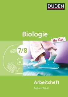 Biologie Na klar! 7/8 Arbeitsheft.  Sachsen-Anhalt Sekundarschule, Buch