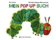Eric Carle: Die kleine Raupe Nimmersatt - Mein Pop-up-Buch, Buch