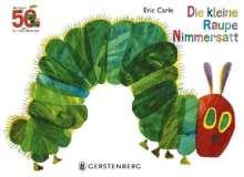 Eric Carle: Die kleine Raupe Nimmersatt - Jubiläumsausgabe, Buch