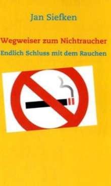 Jan Siefken: Wegweiser zum Nichtraucher, Buch