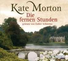 Kate Morton: Die fernen Stunden, 6 CDs