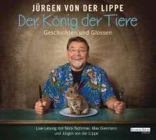 Jürgen von der Lippe: Der König der Tiere, 2 CDs