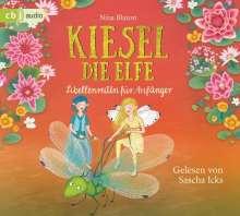 Nina Blazon: Kiesel, die Elfe - Libellenreiten für Anfänger, 2 CDs