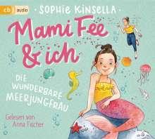 Sophie Kinsella: Mami Fee & ich - Die wunderbare Meerjungfrau, CD