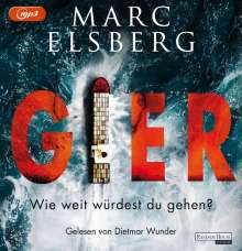 Marc Elsberg: GIER - Wie weit würdest du gehen?, 2 MP3-CDs