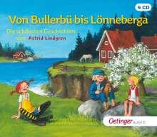 Astrid Lindgren: Von Bullerbü bis Lönneberga. Die schönsten Geschichten von Astrid Lindgren, 5 CDs