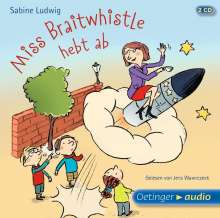 Sabine Ludwig: Miss Braitwhistle hebt ab (2 CD), CD