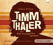 James Krüss: Timm Thaler oder Das verkaufte Lachen (5 CD), CD
