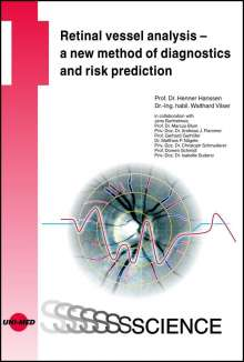 Henner Hanssen: Retinal vessel analysis - a new method of diagnostics and risk prediction, Buch