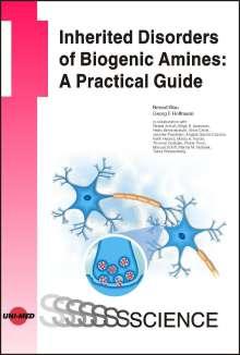 Nenad Blau: Inherited Disorders of Biogenic Amines: A Practical Guide, Buch