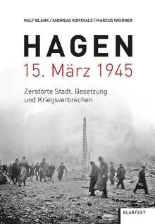 Ralf Blank: Hagen 15. März 1945, Buch