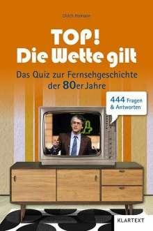 Ulrich Homann: Top! Die Wette gilt!, Buch