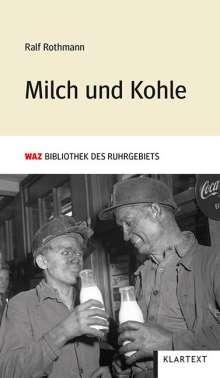 Ralf Rothmann: Milch und Kohle, Buch