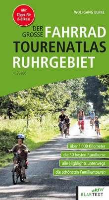 Wolfgang Berke: Der große Fahrrad-Tourenatlas Ruhrgebiet, Buch