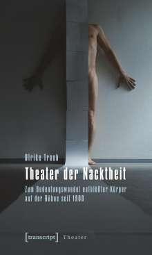 Ulrike Traub: Theater der Nacktheit, Buch