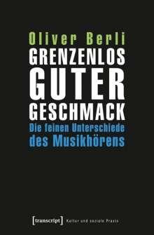 Oliver Berli: Grenzenlos guter Geschmack, Buch