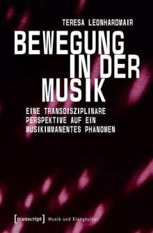 Teresa Leonhardmair: Bewegung in der Musik, Buch
