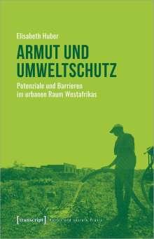 Elisabeth Huber: Armut und Umweltschutz, Buch