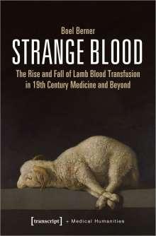 Boel Berner: Strange Blood, Buch