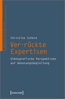 Christine Schmid: Ver-rückte Expertisen, Buch