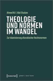 Ahmed M. F. Abd-Elsalam: Theologie und Normen im Wandel, Buch