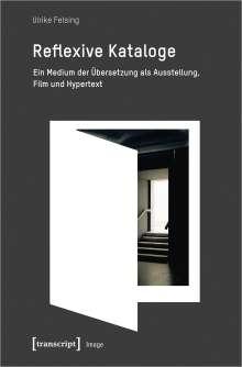 Ulrike Felsing: Reflexive Kataloge, Buch