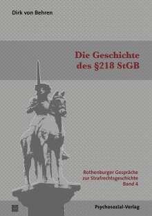 Dirk von Behren: Die Geschichte des §218 StGB, Buch