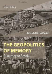 James Riding: The Geopolitics of Memory, Buch