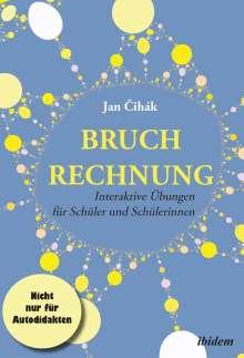 Jan Cihák: Bruchrechnung, Buch