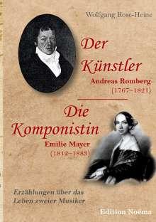 Wolfgang Rose-Heine: Der Künstler / Die Komponistin, Buch