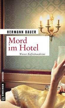Hermann Bauer: Mord im Hotel, Buch