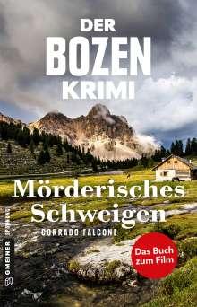 Corrado Falcone: Der Bozen-Krimi: Mörderisches Schweigen - Gegen die Zeit, Buch
