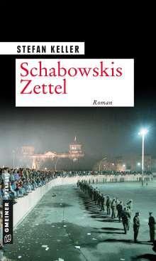 Stefan Keller: Schabowskis Zettel, Buch