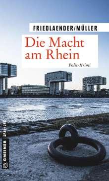 Maren Friedlaender: Die Macht am Rhein, Buch