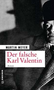 Martin Meyer: Der falsche Karl Valentin, Buch