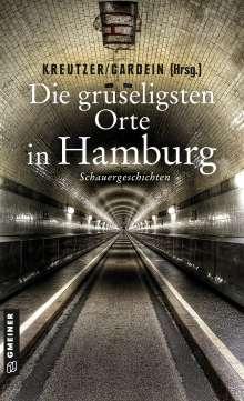 Lutz Kreutzer: Die gruseligsten Orte in Hamburg, Buch
