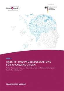 Walter Ganz: Arbeits- und Prozessgestaltung für KI-Anwendungen., Buch